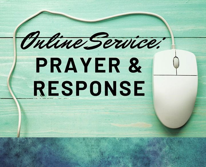 Online Service Prayer & Response