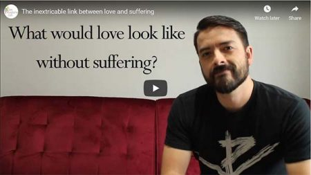 Love and Suffering