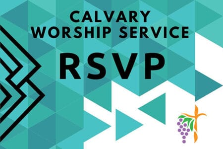 Calvary Worship Service RSVP