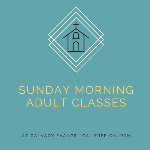 Sunday Morning Adult Classes