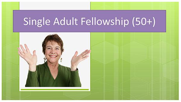 Single Adult Fellowship